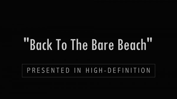 Back To The Bare Beach HD (family nudism, family naturism, young naturism, naked girls, naked boys)
