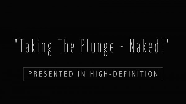 Taking The Plunge - Naked!  HD (family nudism, family naturism, young naturism, naked girls, naked boys)