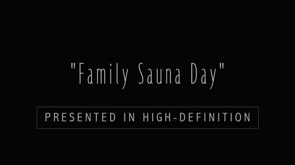 Family Sauna Day HD (family nudism, family naturism, young naturism, naked girls, naked boys)