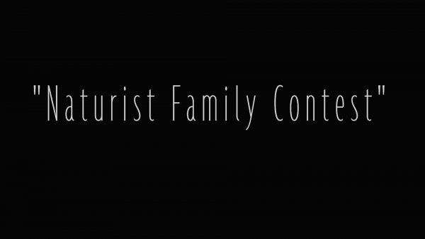 Naturist Family Contest HD (family nudism, family naturism, young naturism, naked girls, naked boys)